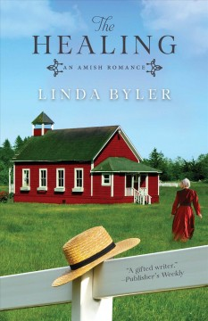 The healing : an Amish romance cover image