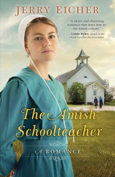 The Amish schoolteacher : a romance cover image