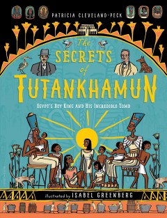 The secrets of Tutankhamun : Egypt's boy king and his incredible tomb cover image