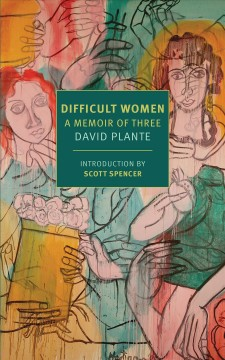 Difficult women : a memoir of three cover image