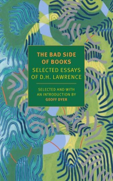 The bad side of books : selected essays cover image
