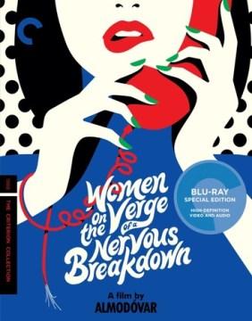 "Women on the verge of a nervous breakdown Mujeres al borde de un ataque de ""nervios"" cover image"