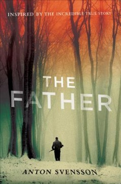 The father : made in Sweden: part I cover image