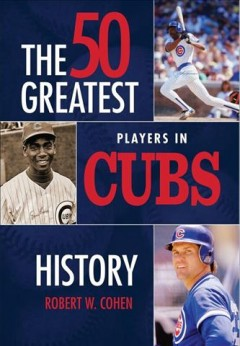 The 50 greatest players in Cubs history cover image