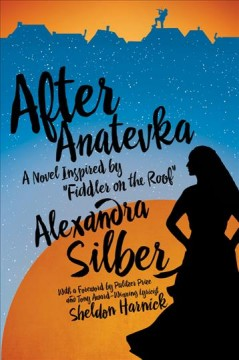 After Anatevka : a novel inspired by Fiddler on the roof cover image