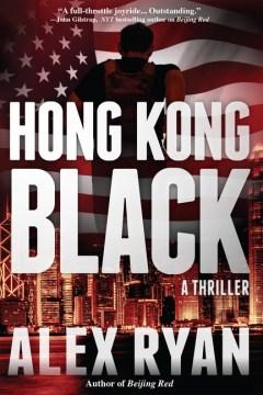 Hong Kong black : a Nick Foley thriller cover image