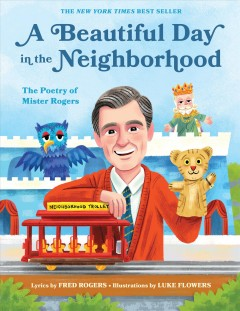 A beautiful day in the neighborhood : the poetry of Mister Rogers cover image
