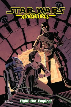 Star Wars Adventures 9 : Fight the Empire! cover image