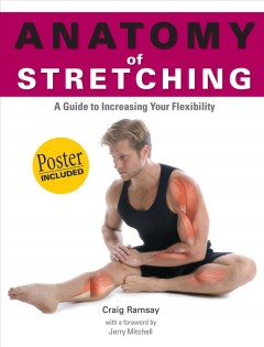 Anatomy of stretching : a guide to increasing your flexibility cover image