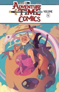 Adventure Time Comics. Volume 6 cover image