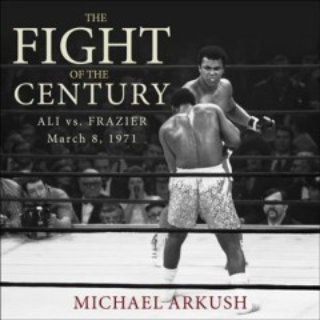 The fight of the century Ali vs. Frazier March 8, 1971 cover image