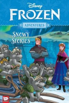 Frozen adventures : snowy stories cover image