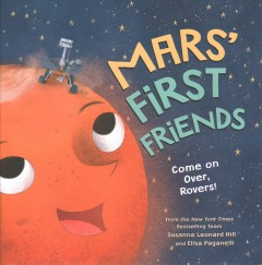Mars' first friends : come on over, rovers! cover image