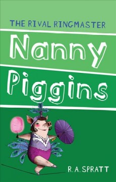 Nanny Piggins and the rival ringmaster cover image