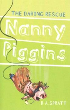 Nanny Piggins and the daring rescue cover image