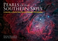 Pearls of the southern skies : a journey to exotic star clusters, nebulae and galaxies cover image