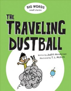 The traveling dustball cover image
