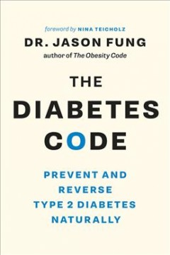 The diabetes code : prevent and reverse type 2 diabetes naturally cover image
