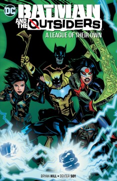 Batman and The Outsiders. Vol. 2, A league of their own cover image