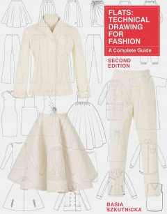 Flats : technical drawing for fashion : a complete guide cover image