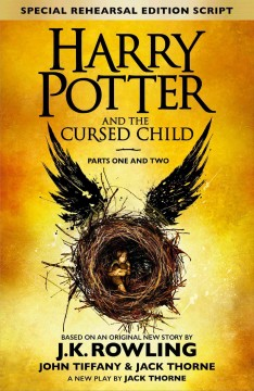 Harry Potter and the Cursed Child. Parts One and Two The Official Script Book of the Original West End Production cover image