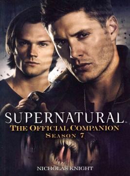 Supernatural : the official companion, season 7 cover image