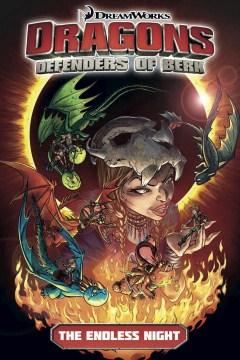 Dragons, Defenders of Berk. 1, The endless night cover image