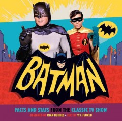 Batman : facts and stats from the classic TV show cover image