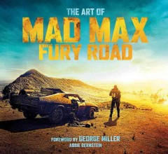 The art of Mad Max : fury road cover image