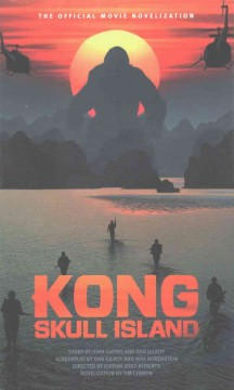 Kong : Skull Island : the official movie novelization cover image
