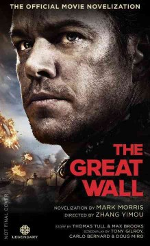 The Great Wall : the official movie novelization cover image