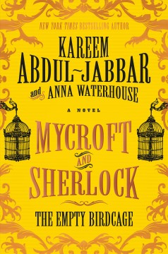 Mycroft and Sherlock : the empty birdcage cover image