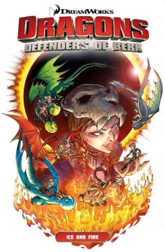 Dragons. Defenders of Berk. Ice and fire 1, cover image