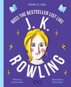 J. K. Rowling : boss the bestseller list like cover image