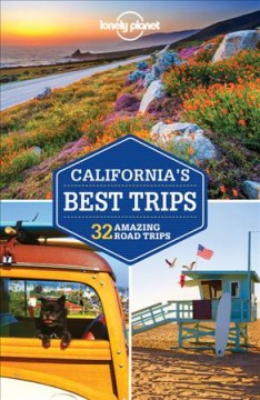 Lonely Planet. California's best trips cover image