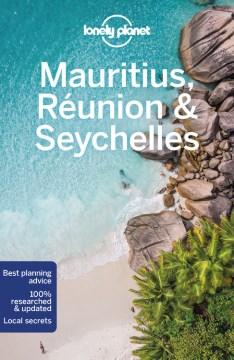 Lonely Planet. Mauritius, Réunion & Seychelles cover image