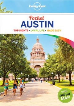 Lonely Planet. Pocket Austin : top sights, local life, made easy cover image