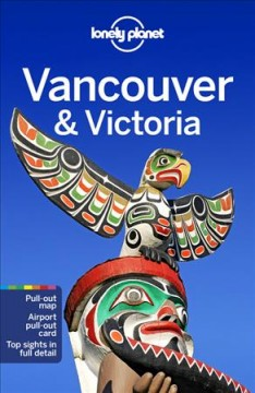Lonely Planet. Vancouver & Victoria cover image