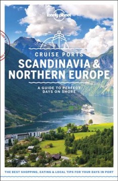 Lonely Planet. Cruise ports Scandinavia and Northern Europe cover image