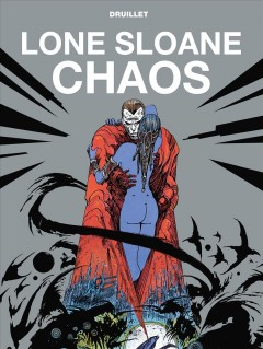 Lone Sloane. Chaos cover image