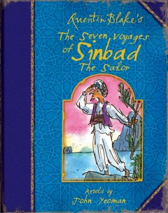 Quentin Blake's the seven voyages of Sinbad the sailor cover image