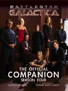 Battlestar Galactica. The official companion. Season four cover image