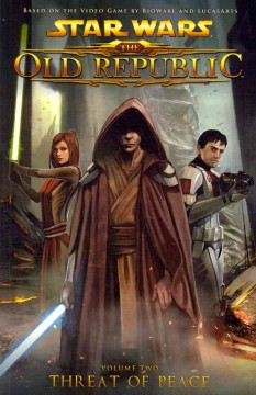 Star Wars : the old republic. 2, Threat of peace cover image