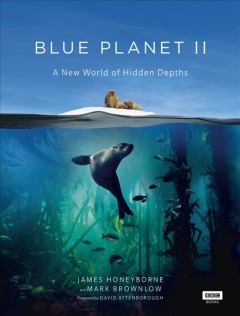 Blue planet II : a new world of hidden depths cover image
