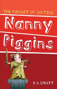 Nanny Piggins and the pursuit of justice cover image