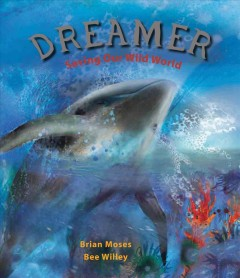 Dreamer : saving our wild world cover image