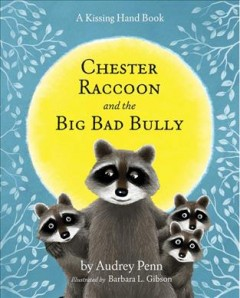 Chester Raccoon and the big bad bully cover image