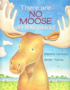 There are no moose on this island! cover image