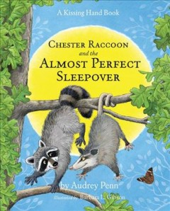 Chester Raccoon and the almost perfect sleepover cover image