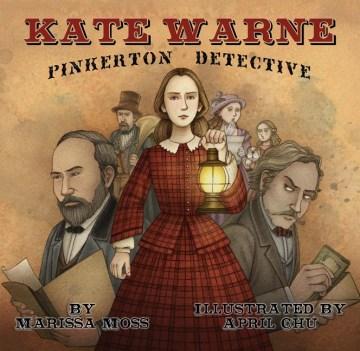 Kate Warne : Pinkerton detective cover image